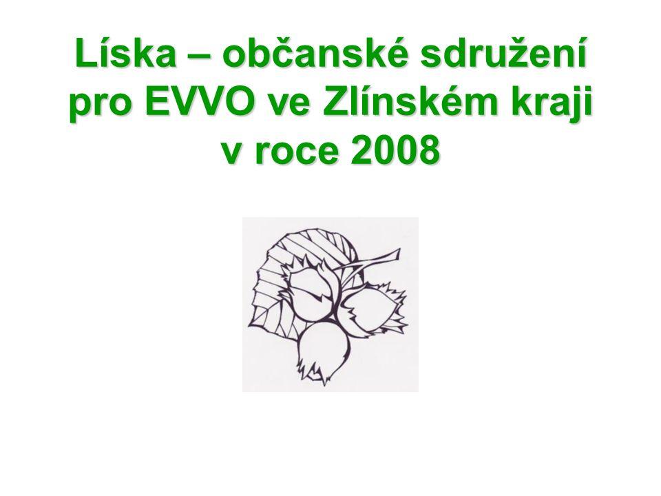 Líska – občanské sdružení pro EVVO ve Zlínském kraji v roce 2008