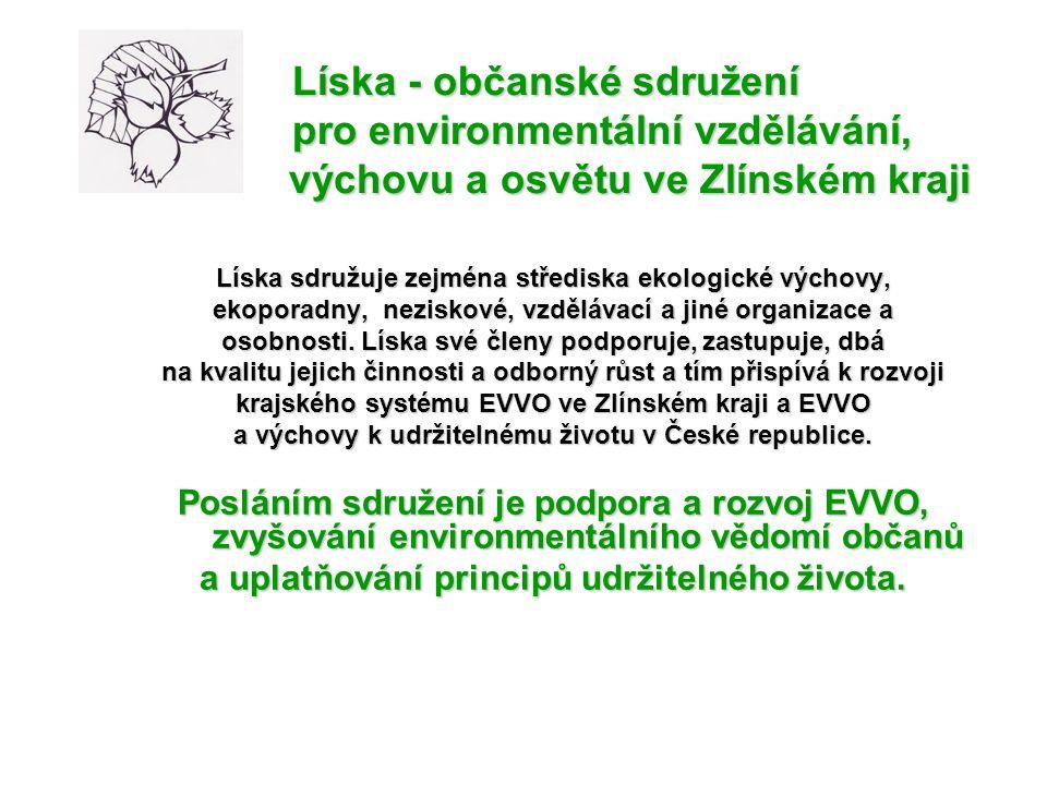 Líska sdružuje zejména střediska ekologické výchovy, ekoporadny, neziskové, vzdělávací a jiné organizace a osobnosti.