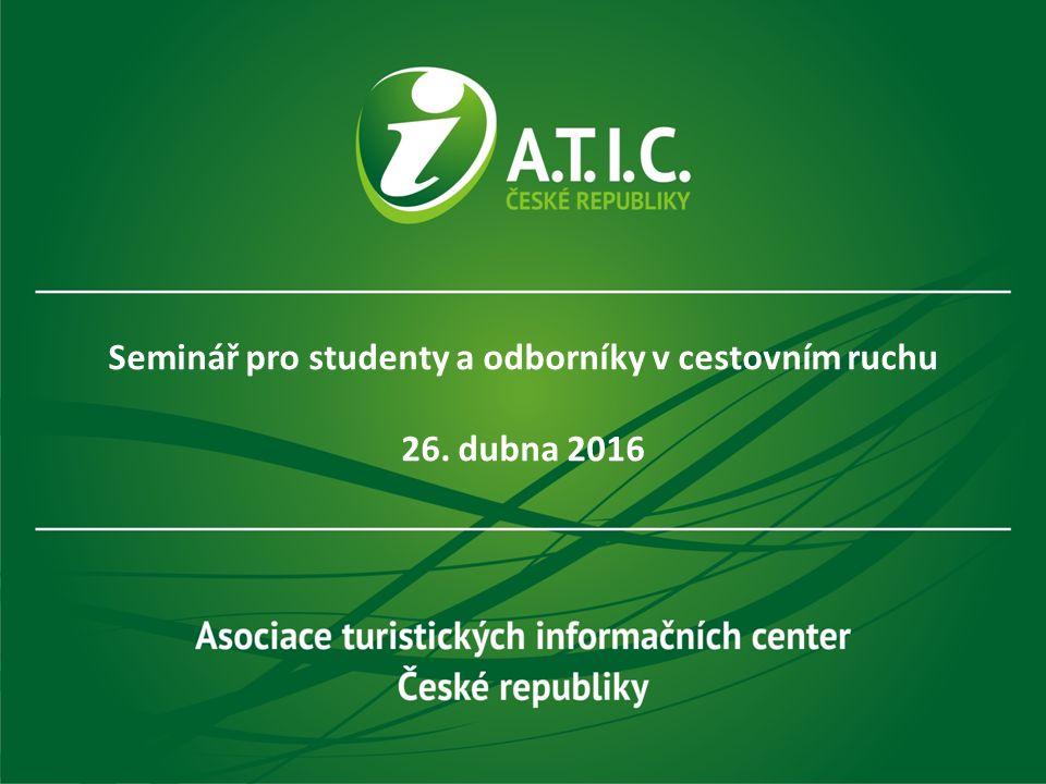 Seminář pro studenty a odborníky v cestovním ruchu 26. dubna 2016