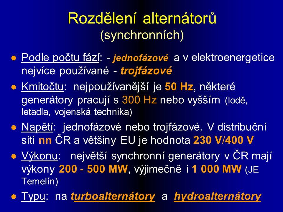Rozdělení alternátorů (synchronních) l Podle počtu fází: - jednofázové a v elektroenergetice nejvíce používané - trojfázové l Kmitočtu: nejpoužívanější je 50 Hz, některé generátory pracují s 300 Hz nebo vyšším (lodě, letadla, vojenská technika) l Napětí: jednofázové nebo trojfázové.