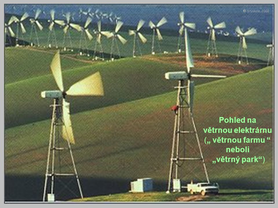 """Pohled na větrnou elektrárnu ("""" větrnou farmu neboli """"větrný park )  Stýskala, 2002"""