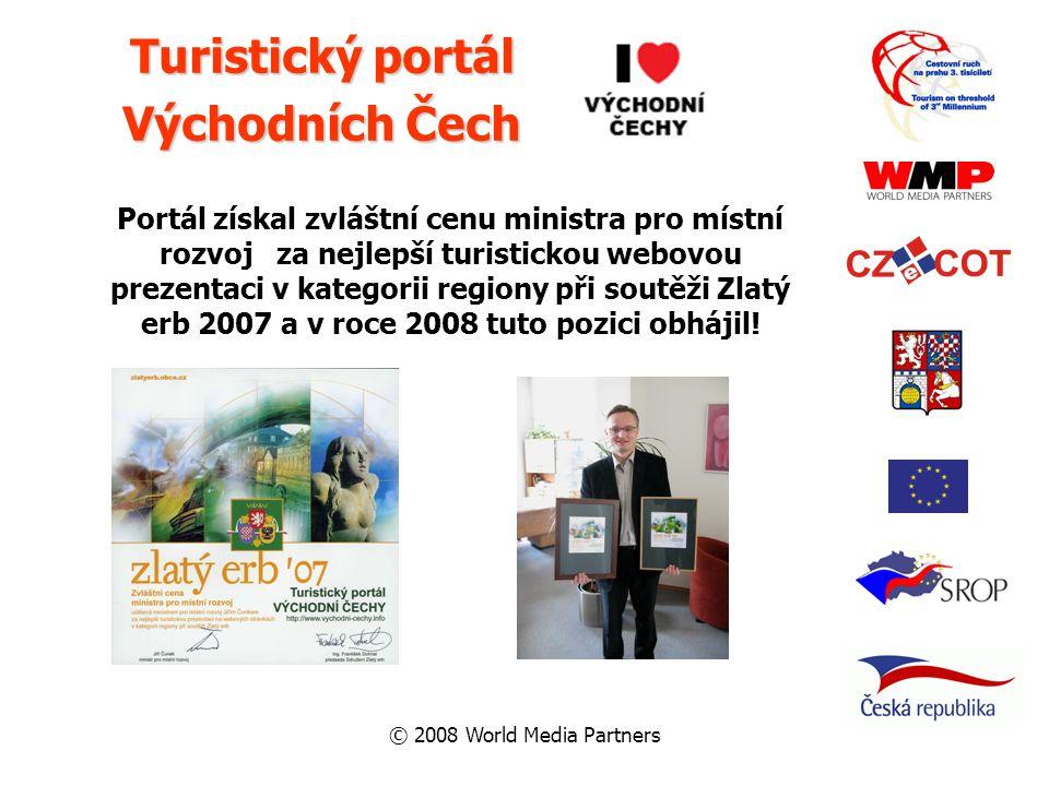 © 2008 World Media Partners Turistický portál Východních Čech Portál získal zvláštní cenu ministra pro místní rozvoj za nejlepší turistickou webovou p