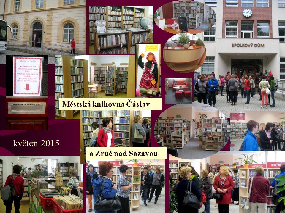 květen 2015 Městská knihovna Čáslav a Zruč nad Sázavou