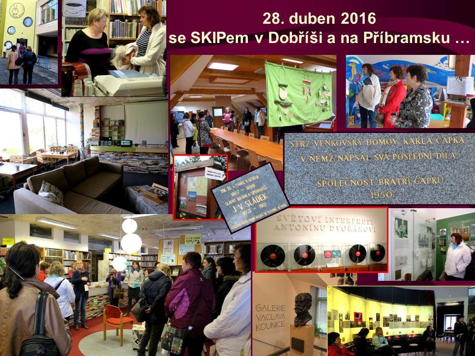 28. duben 2016 se SKIPem v Dobříši a na Příbramsku …