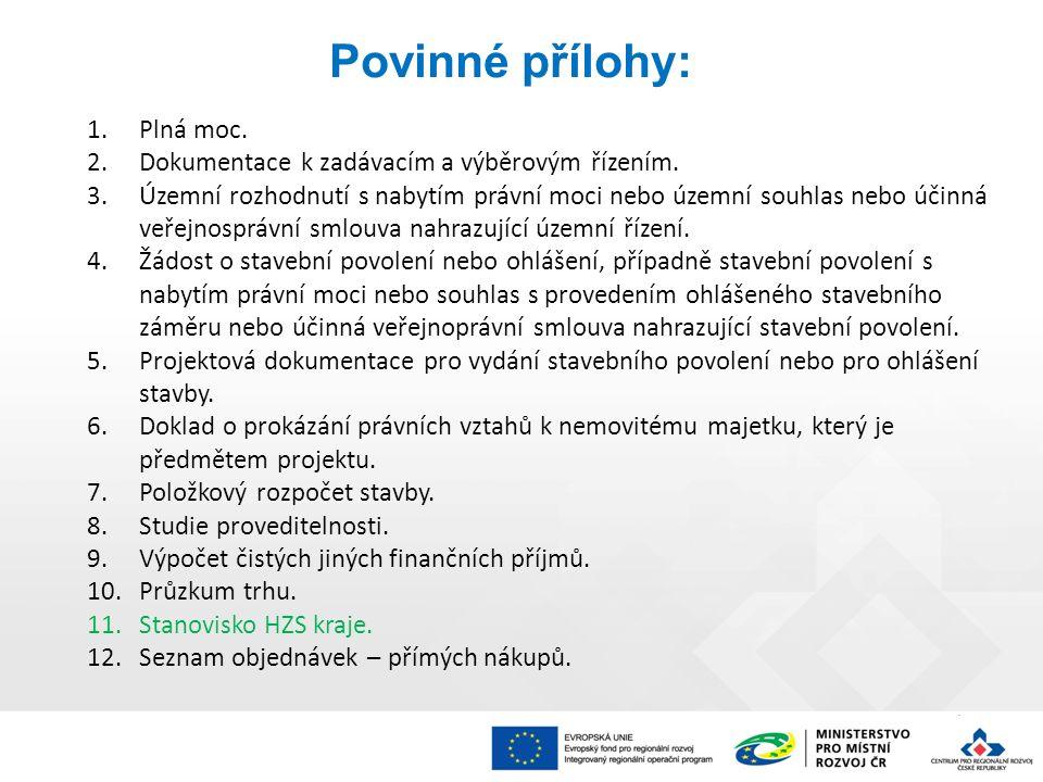 1.Plná moc. 2.Dokumentace k zadávacím a výběrovým řízením.
