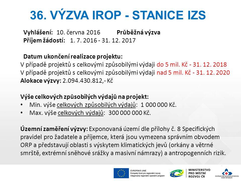 Vyhlášení:10. června 2016Průběžná výzva Příjem žádostí: 1.