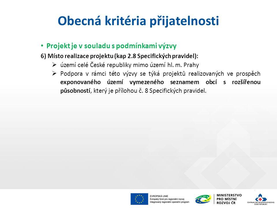 Projekt je v souladu s podmínkami výzvy 6) Místo realizace projektu (kap 2.8 Specifických pravidel):  území celé České republiky mimo území hl.