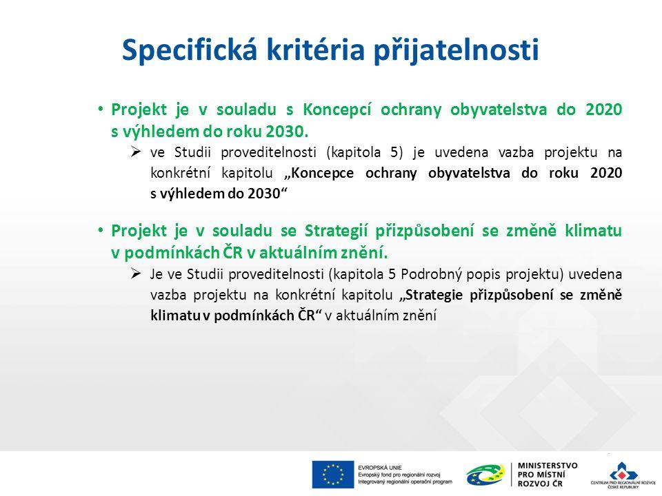 Projekt je v souladu s Koncepcí ochrany obyvatelstva do 2020 s výhledem do roku 2030.
