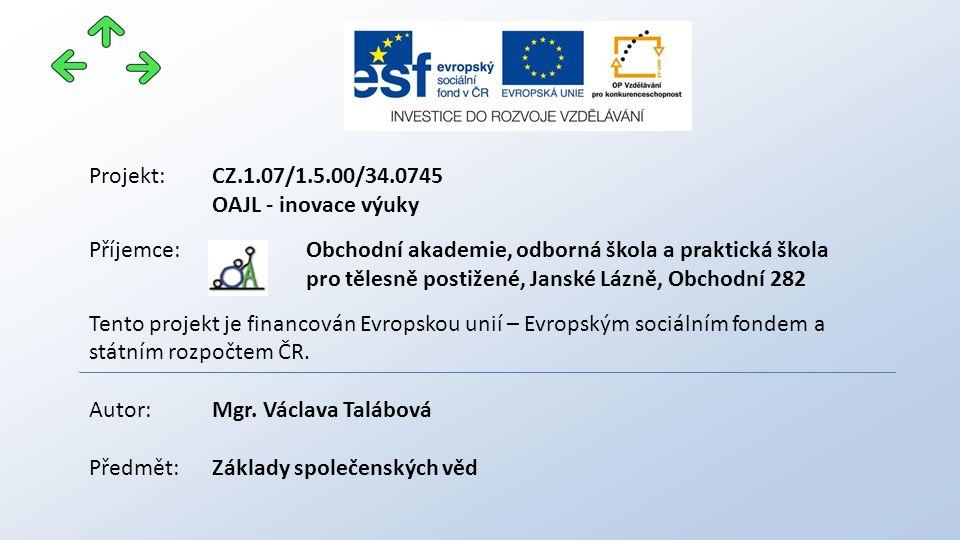 DVOŘÁK J. A KOLEKTIV.: Odmaturuj ze společenských věd. Praha: Didaktis, 2009 Použité zdroje