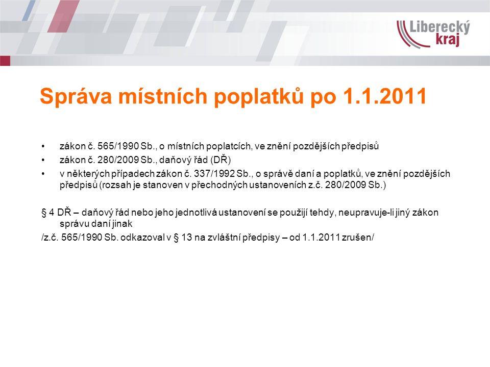 Správa místních poplatků po 1.1.2011 zákon č.