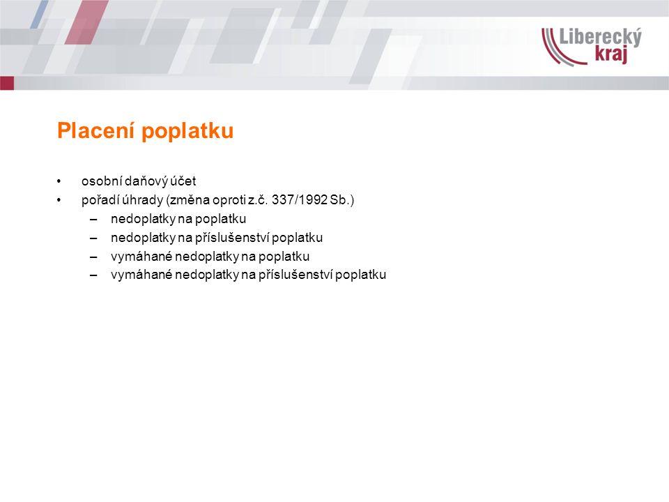 Placení poplatku osobní daňový účet pořadí úhrady (změna oproti z.č.