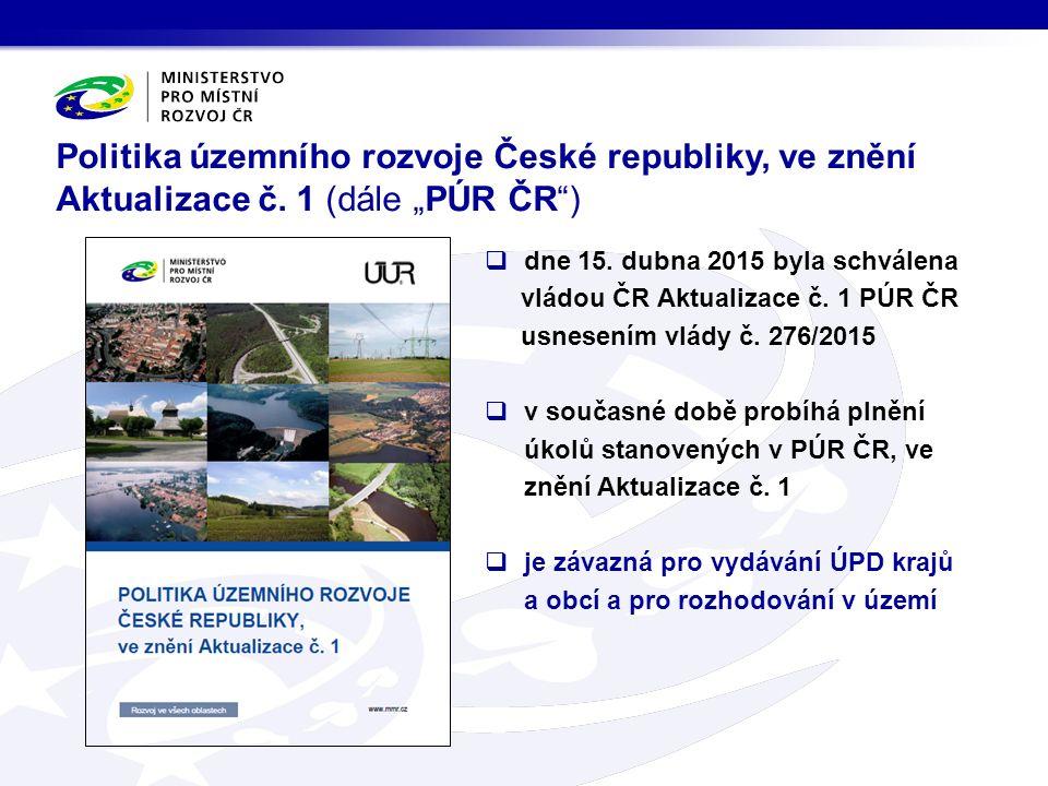  dne 15.dubna 2015 byla schválena vládou ČR Aktualizace č.