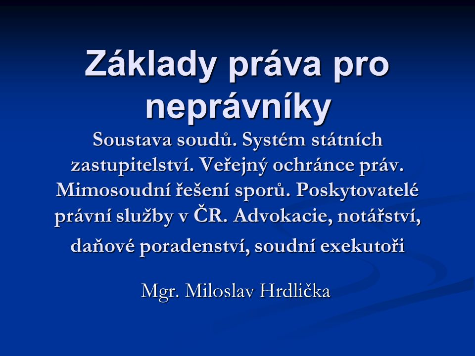 MEDIACE – PRÁVNÍ ÚPRAVA Mediace v minulosti nebyla v našem právním řádu přímo upravena Zákon č.