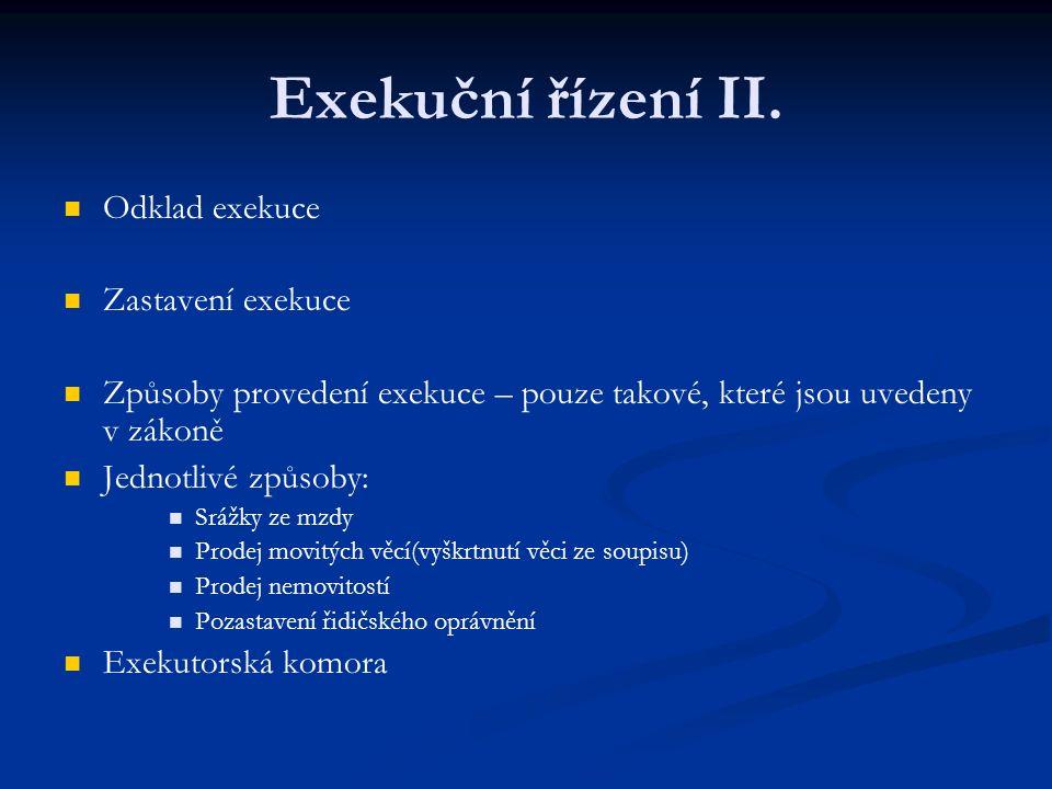 Exekuční řízení II.