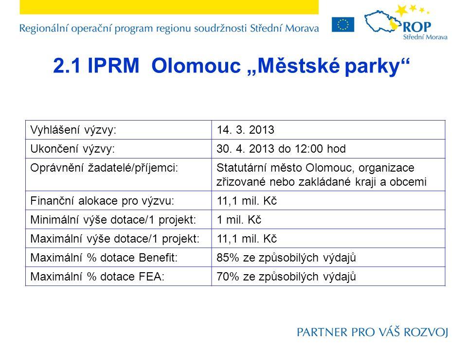 """2.1 IPRM Olomouc """"Městské parky Vyhlášení výzvy:14."""