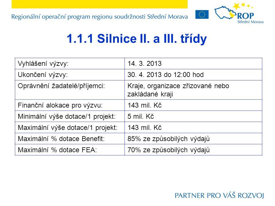 1.1.1 Silnice II.a III. třídy Vyhlášení výzvy:14.
