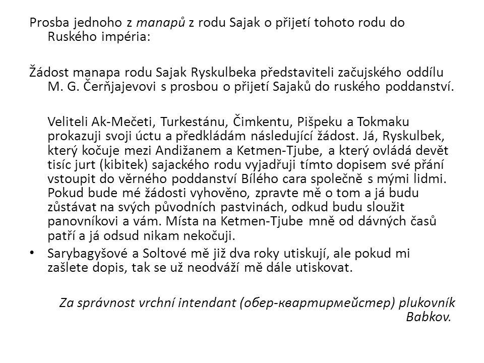 Prosba jednoho z manapů z rodu Sajak o přijetí tohoto rodu do Ruského impéria: Žádost manapa rodu Sajak Ryskulbeka představiteli začujského oddílu M.