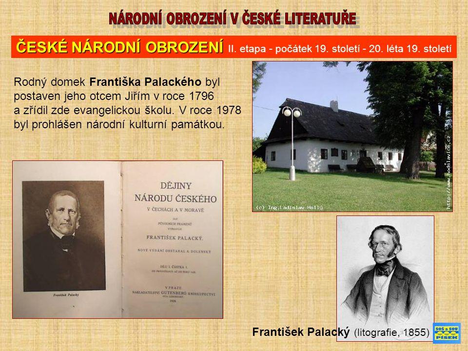FRANTIŠEK LADISLAV ČELAKOVSKÝ (7.března 1799, Strakonice – 5.