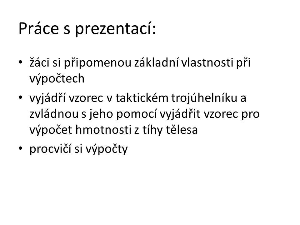 Použité zdroje: Obrázky jsou z galerie MS Office Není-li uvedeno jinak je materiál dílem autorky podle učebních osnov odpovídajících ŠVP vyučovaných podle učebnic: BOHUNĚK, Jiří a Růžena KOLÁŘOVÁ.