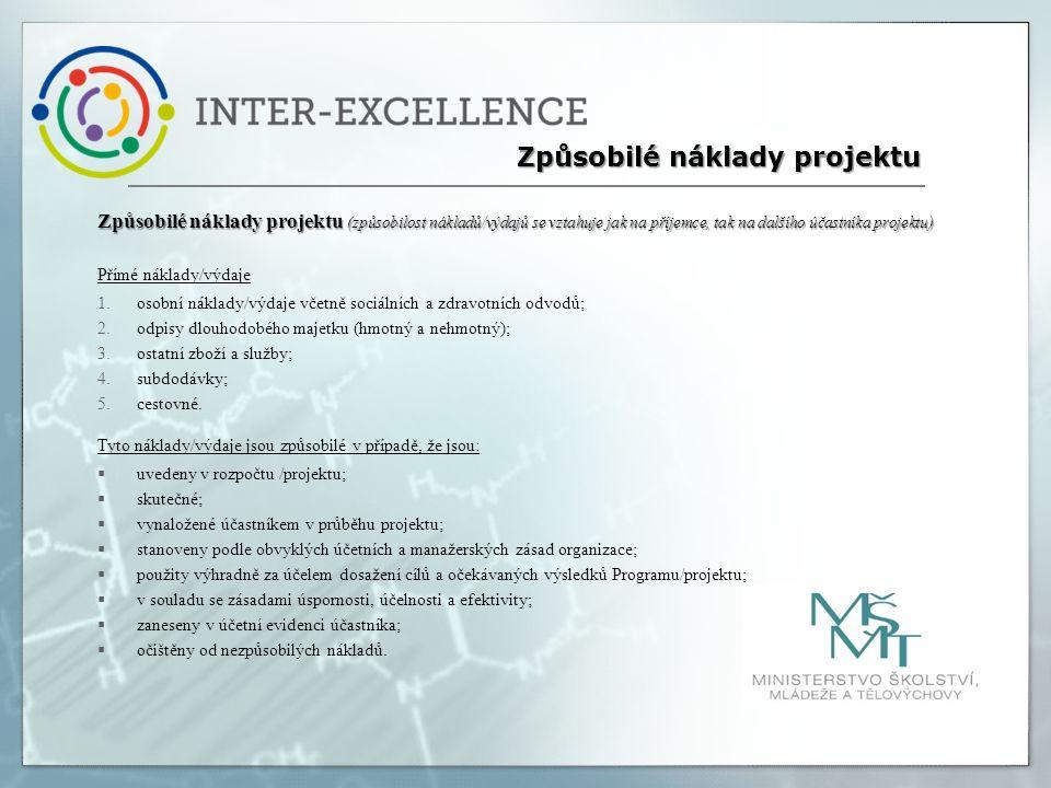 Způsobilé náklady projektu (způsobilost nákladů/výdajů se vztahuje jak na příjemce, tak na dalšího účastníka projektu) Přímé náklady/výdaje 1.osobní n
