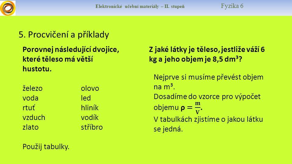 Elektronické učební materiály – II.stupeň Fyzika 6 6.