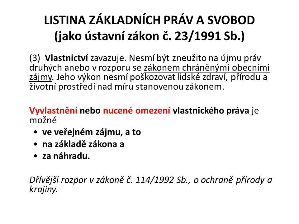 LISTINA ZÁKLADNÍCH PRÁV A SVOBOD (jako ústavní zákon č.