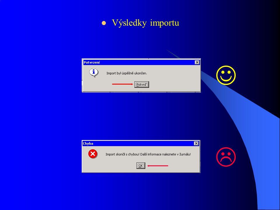 Vstupní formát, Zadat adresář a vybrat soubor Import Definice importu(PP 011)