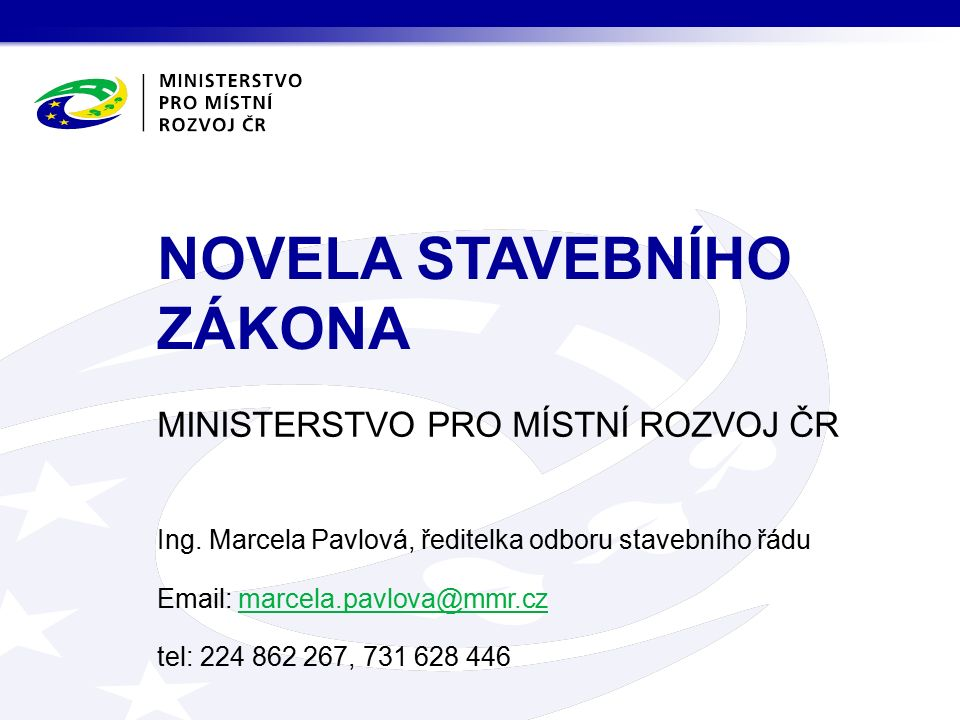 MINISTERSTVO PRO MÍSTNÍ ROZVOJ ČR Ing.
