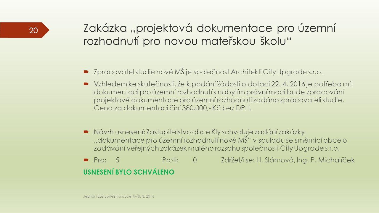 """Zakázka """"projektová dokumentace pro územní rozhodnutí pro novou mateřskou školu  Zpracovatel studie nové MŠ je společnost Architekti City Upgrade s.r.o."""