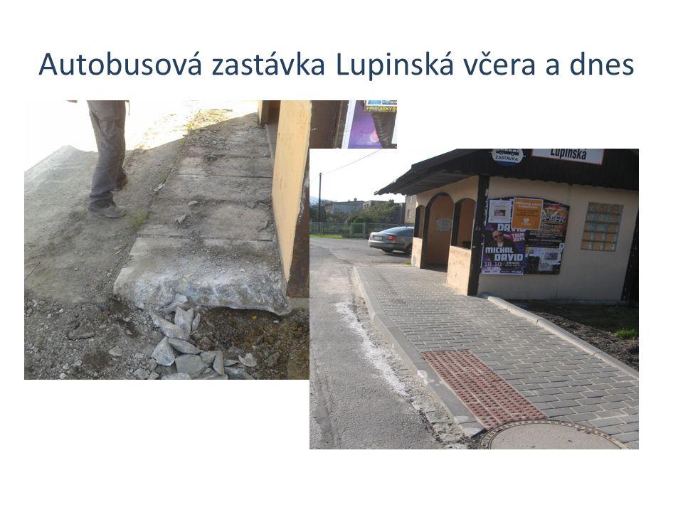Autobusová zastávka Lupinská včera a dnes