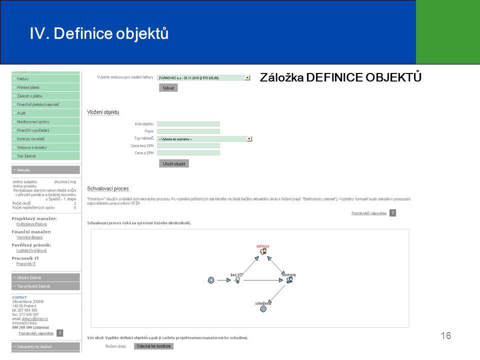 16 IV. Definice objektů Záložka DEFINICE OBJEKTŮ