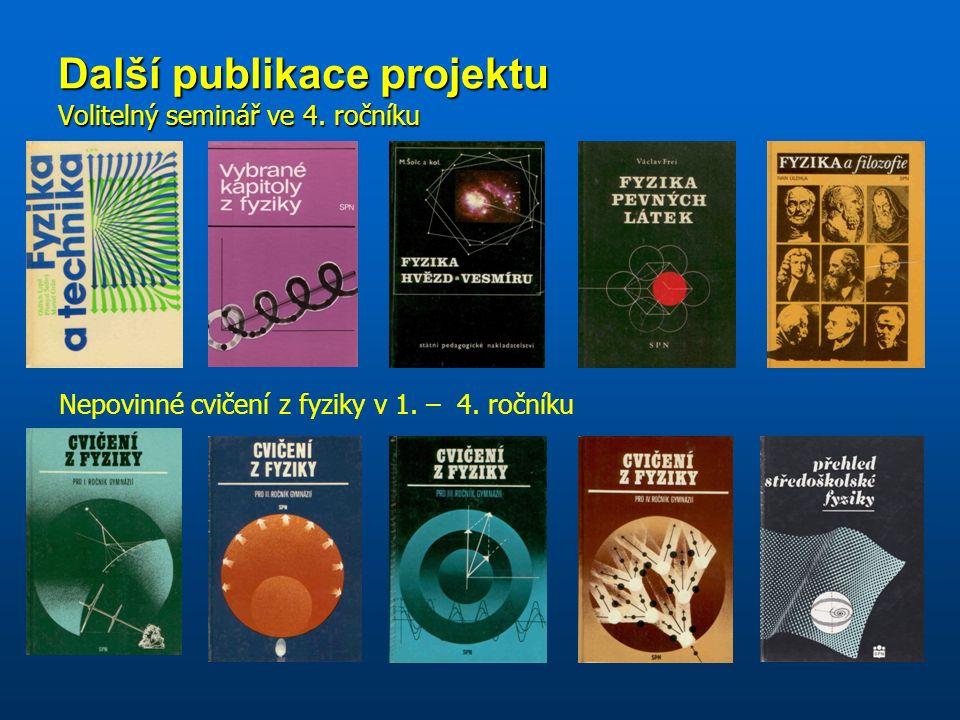 Další publikace projektu Volitelný seminář ve 4. ročníku Nepovinné cvičení z fyziky v 1.