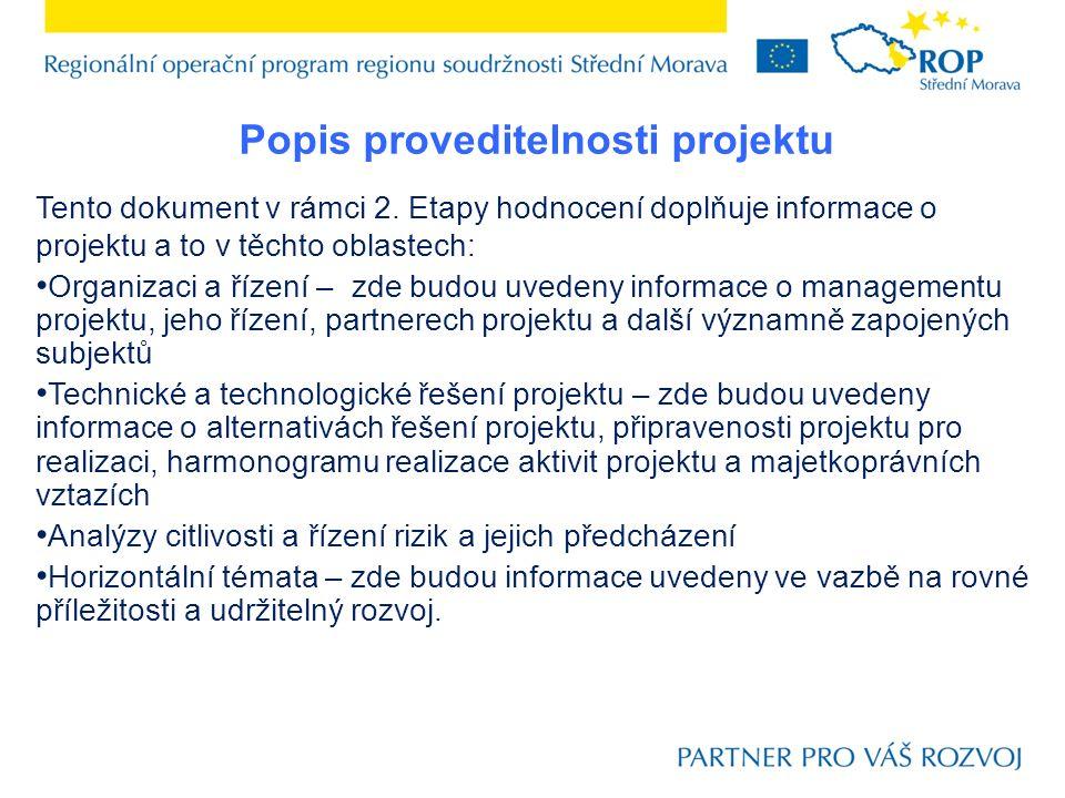 Popis proveditelnosti projektu Tento dokument v rámci 2.