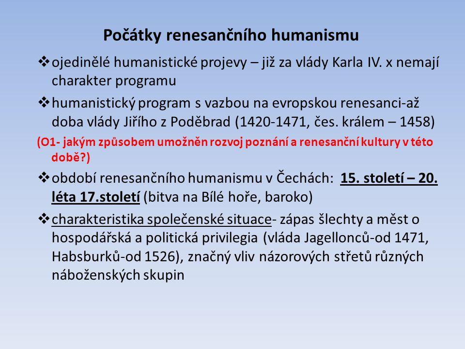  ojedinělé humanistické projevy – již za vlády Karla IV.