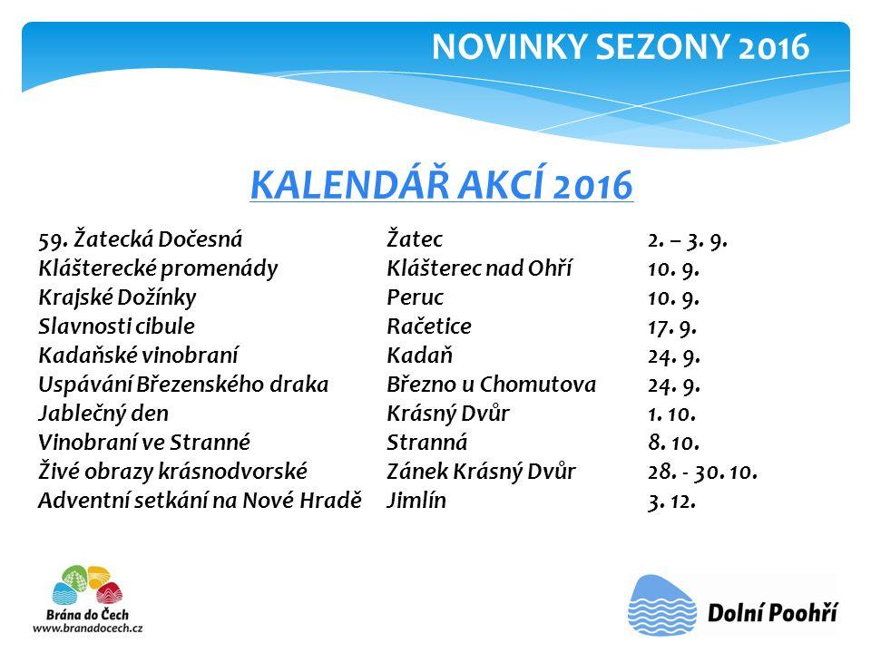 KALENDÁŘ AKCÍ 2016 59. Žatecká Dočesná Žatec2. – 3.