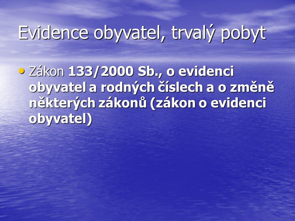 Cestovní doklady Zákon č.329/1999 Sb., o cestovních dokladech a o změně zákona č.