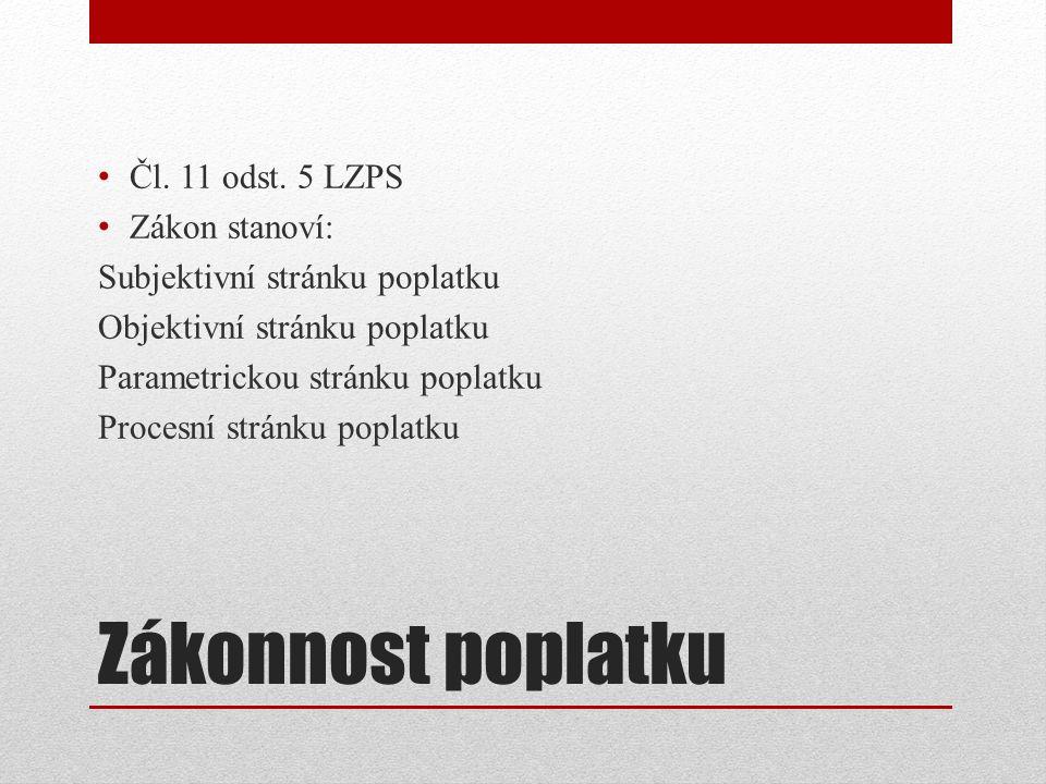Zákonnost poplatku Čl. 11 odst.