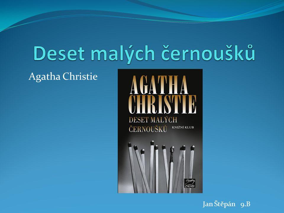 Agatha Christie Jan Štěpán 9.B