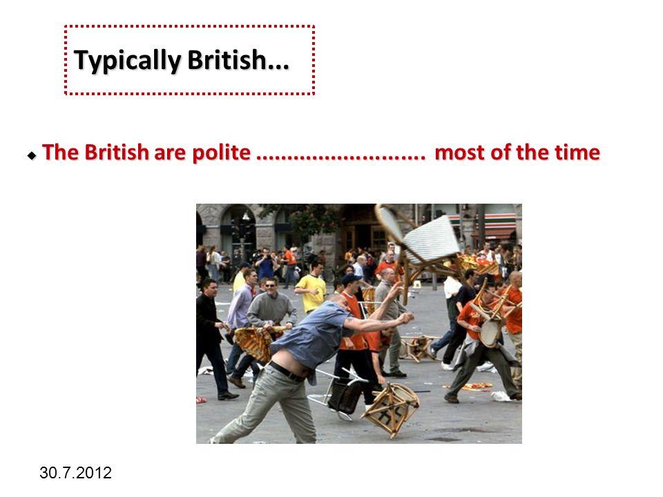Kliknutím lze upravit styl předlohy. 30.7.2012 Typically British...
