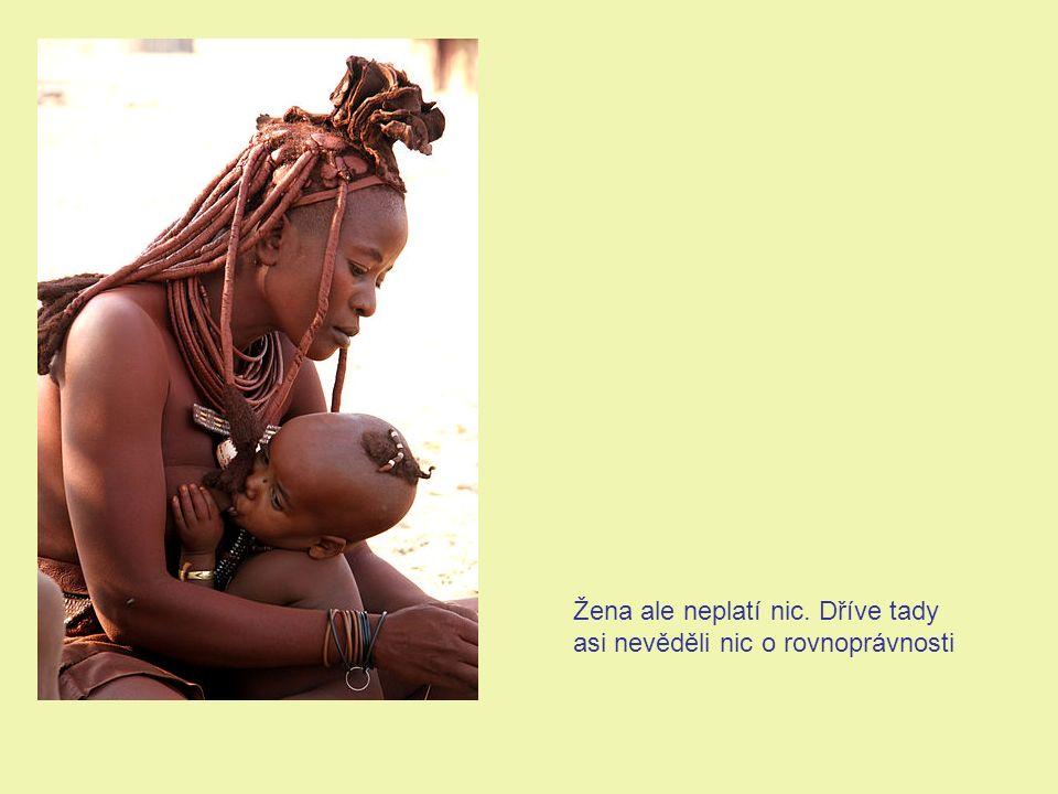 Po vdání se ale žena musí zůstat svému manželovi věrna, pokud ji on nedovolí nebo nepřikáže styk s jiným mužem