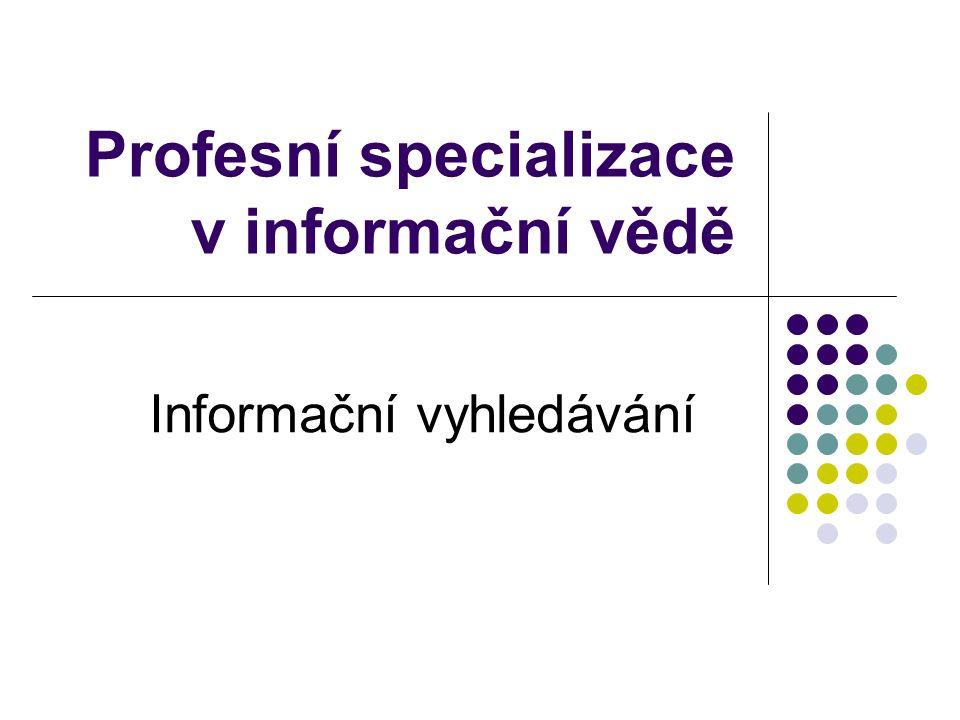 také poskytovatel služby, informační konzultant, informační podnikatel Angl: information provider, information intermediary Informační broker je osoba nebo firma specializující se na sběr a analýzu informací podle přání zákazníka