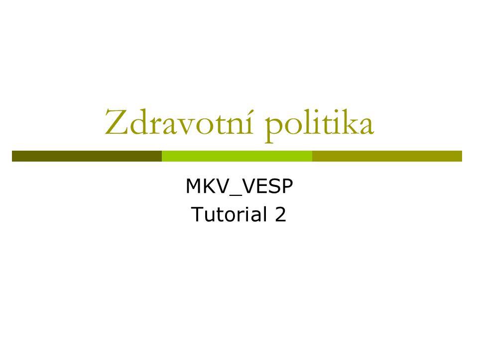 Zdravotní politika MKV_VESP Tutorial 2