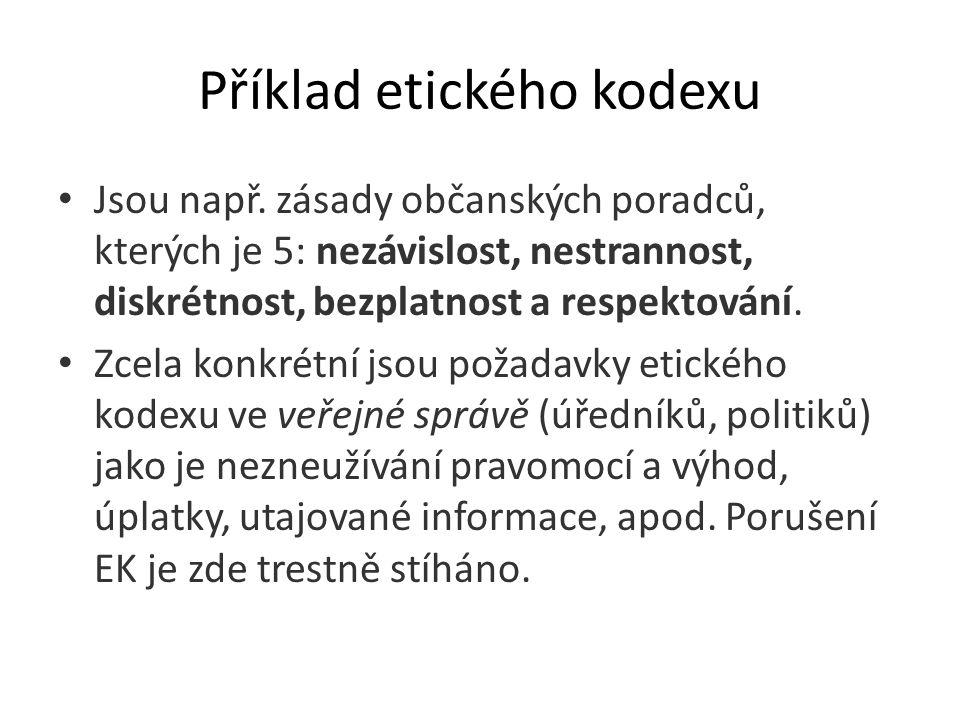 Příklad etického kodexu Jsou např.