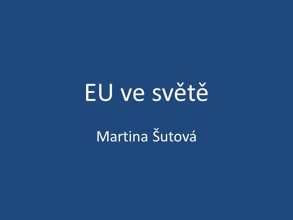 EU ve světě Martina Šutová