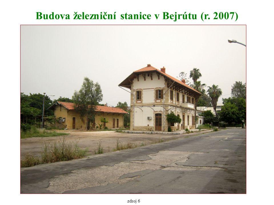 Budova železniční stanice v Bejrútu (r. 2007) zdroj 6