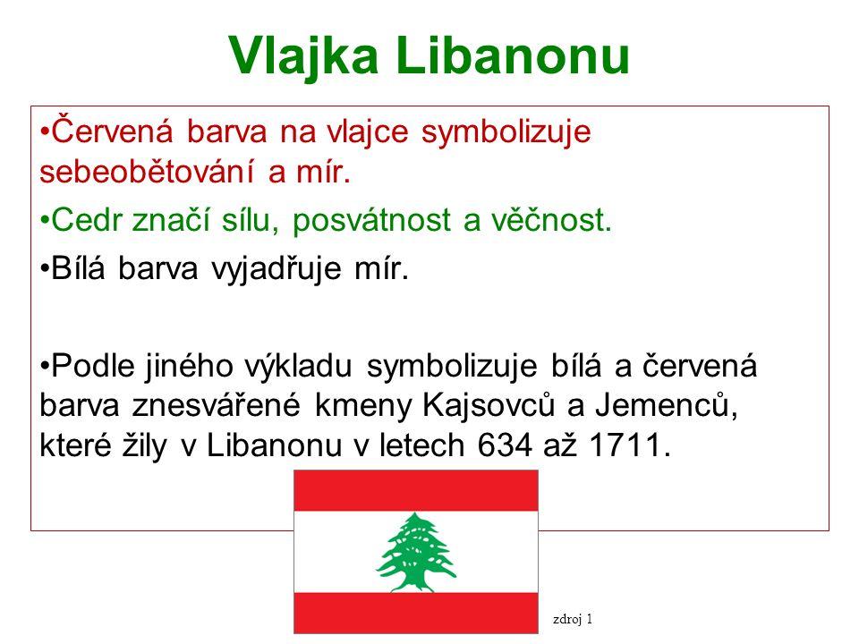 Vlajka Libanonu Červená barva na vlajce symbolizuje sebeobětování a mír.