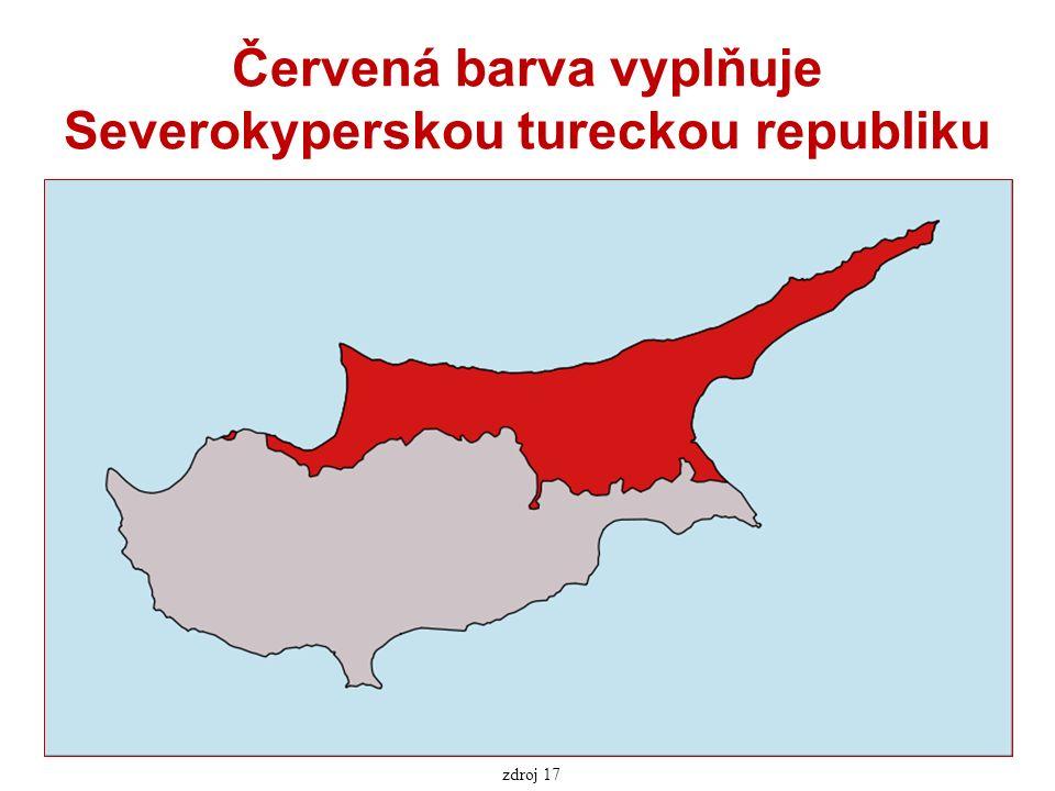 Červená barva vyplňuje Severokyperskou tureckou republiku zdroj 17