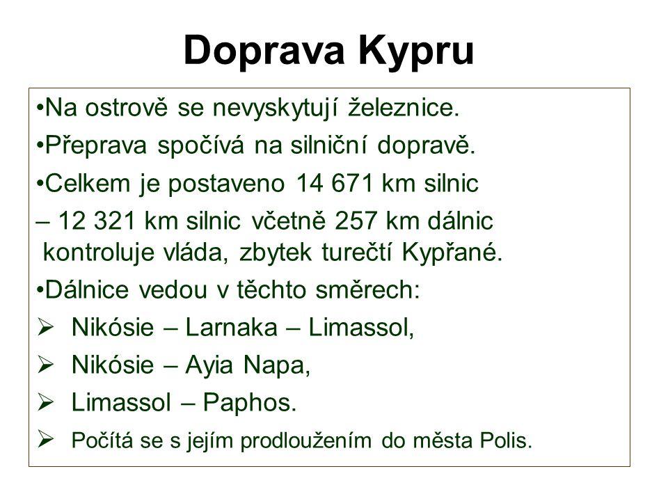 Doprava Kypru Na ostrově se nevyskytují železnice.