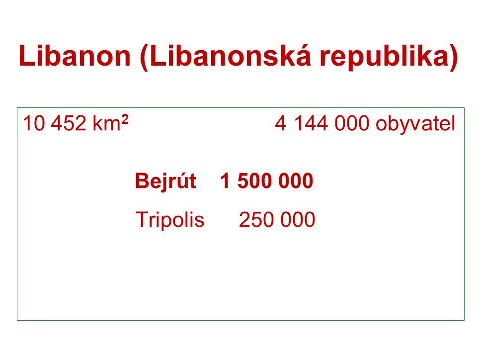 3.V Libanonu převažuje: A. islám a judaismus B. křesťanství a judaismus C.