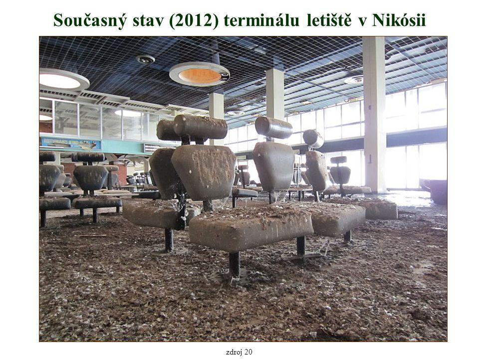 Současný stav (2012) terminálu letiště v Nikósii zdroj 20